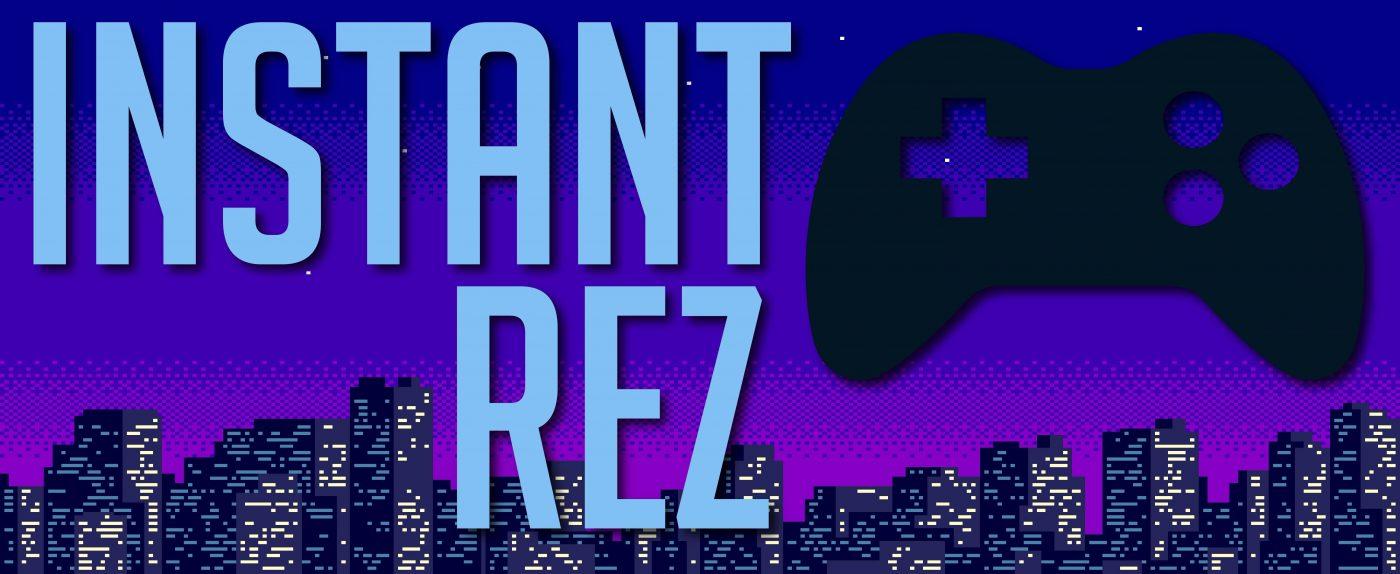 Instant Rez